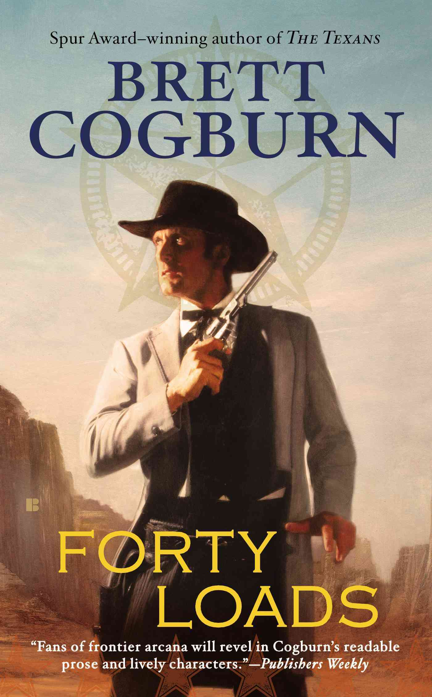 Forty Loads By Cogburn, Brett